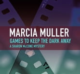 Games to Keep the Dark Away ebook by Marcia Muller