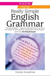 Really Simple English Grammar: Know How ebook by Carolyn Humphries