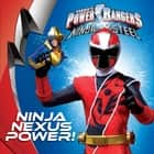 Ninja Nexus Power! ebook by Sara Schonfeld