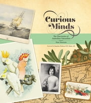 Curious Minds - The Discoveries of Australian Naturalists ebook by Peter Macinnes