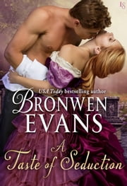 A Taste of Seduction - A Disgraced Lords Novel ebook by Bronwen Evans
