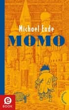 Momo ebook by Michael Ende, Michael Ende
