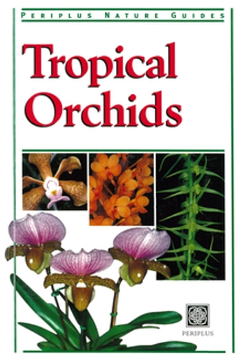 Tropical Orchids of Southeast Asia ebook by David P. Banks
