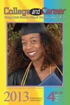 4th Quarter 2013 College & Career ebook by Emily Ellis