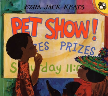 Pet Show! ebook by Ezra Jack Keats