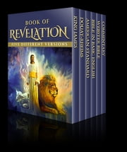 Book of Revelation - Five Different Versions ebook by John of Patmos