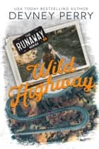 Wild Highway ebook by