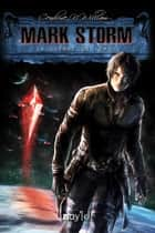 Mark Storm - 2 ebook by Cendrine N. William