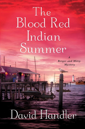 The Blood Red Indian Summer - A Berger and Mitry Mystery ebook by David Handler