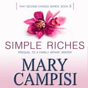 Simple Riches audiobook by Mary Campisi