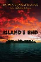 Island's End ebook by Padma Venkatraman