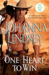 One Heart to Win ebook by Johanna Lindsey