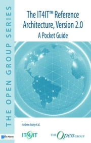 The IT4IT™ Reference Architecture, Version 2.0 – A Pocket Guide ebook by al., Andrew Josey et
