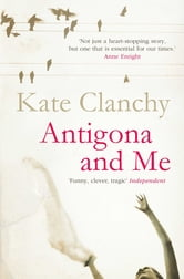 Antigona and Me ebook by Kate Clanchy