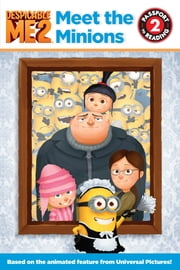 Despicable Me 2: Meet the Minions ebook by Lucy Rosen