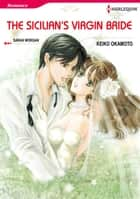 The Sicilian's Virgin Bride (Harlequin Comics) - Harlequin Comics ebook by Sarah Morgan, Keiko Okamoto
