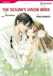 The Sicilian's Virgin Bride (Harlequin Comics) - Harlequin Comics ebook by Sarah Morgan,Keiko Okamoto