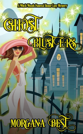 Ghost Blusters (Funny Cozy Mystery) - Cozy Mystery eBook by Morgana Best