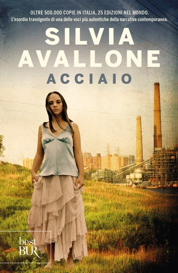 Acciaio eBook by Silvia Avallone