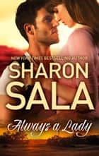 Always a Lady ebook by Sharon Sala