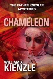 Chameleon: The Father Koesler Mysteries: Book 13 - The Father Koesler Mysteries: Book 13 ebook by William Kienzle