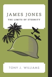 James Jones - The Limits of Eternity ebook by Tony J. Williams