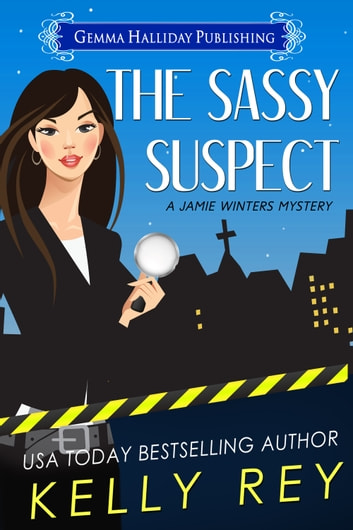 The Sassy Suspect ebook by Kelly Rey
