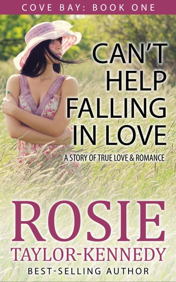 Can't Help Falling In Love ebook by Rosie Taylor-Kennedy