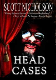 Head Cases ebook by Scott Nicholson