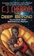The Deep Beyond ebook by C. J. Cherryh