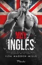 Muy inglés ebook by Ilsa Madden-Mills