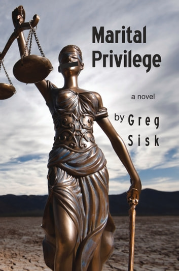 Marital Privilege ebook by Greg Sisk