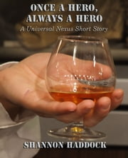 Once A Hero, Always A Hero ebook by Shannon Haddock