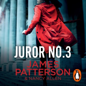 Juror No. 3 - A gripping legal thriller audiobook by James Patterson