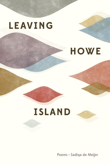 Leaving Howe Island ebook by Sadiqa de Meijer