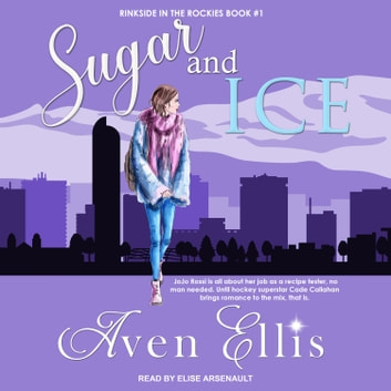 Sugar and Ice audiobook by Aven Ellis