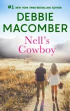 Nell's Cowboy - A Bestselling Western Romance ebook by Debbie Macomber