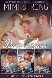 Peaches Monroe Complete Series Bundle - Stardust, Starlight, Starfire ebook by Mimi Strong
