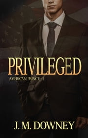 Privileged ebook by J.M. Downey