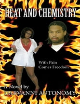 Heat and Chemistry ebook by Darvanni Autonomy