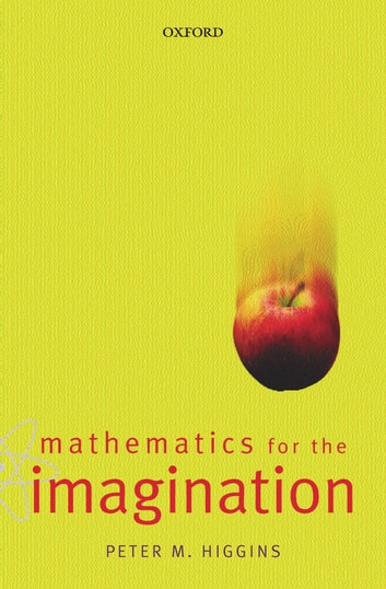 Mathematics for the imagination ebook by peter higgins mathematics for the imagination ebook by peter higgins fandeluxe Images