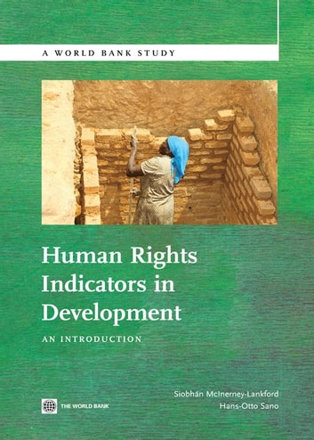 Human Rights Indicators in Development: An Introduction ebook by McInerney-Lankford Siobhan; Sano Hans-Otto