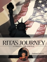 Rita's Journey - A Struggle for Survival ebook by Andrew Lunn Sr.