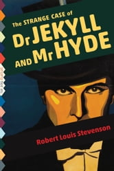 The Strange Case of Dr. Jekyll and Mr. Hyde (Illustrated) ebook by Robert Louis Stevenson