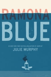 Ramona Blue ebook by Julie Murphy