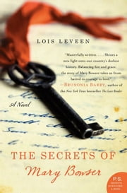 The Secrets of Mary Bowser - A Novel ebook by Lois Leveen