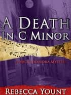 A Death in C Minor ebook by Rebecca Yount