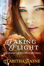 Taking Flight ebook by Tabitha Rayne