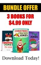 Christmas Jokes BUNDLE BOOK for Children ebook by Aunt Lily