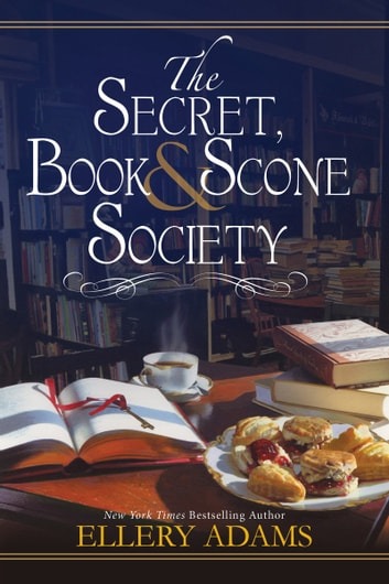 The Secret, Book & Scone Society 電子書籍 by Ellery Adams